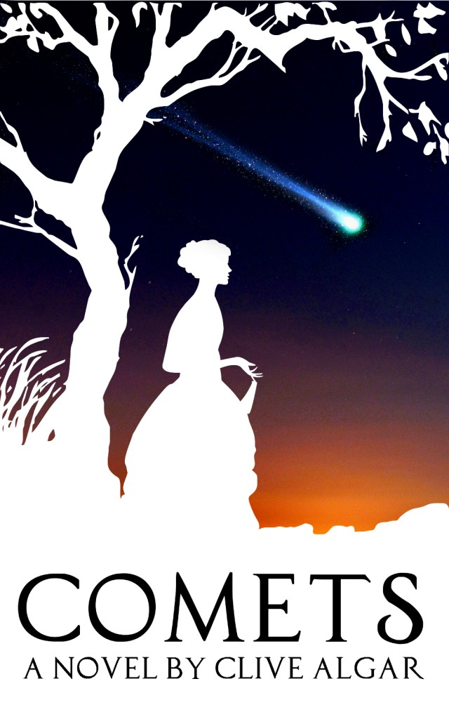 Comets - a novel by Clive Algar
